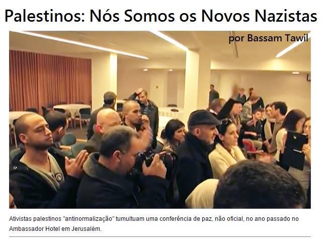 Palestinos: Nós Somos os Novos Nazistas